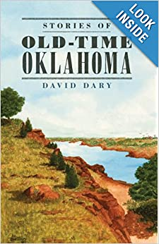 Stories of Old-Time Oklahoma by David Dary