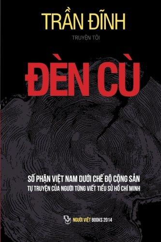 Den Cu: So Phan Viet Nam Duoi Che Do Cong San (Vietnamese Edition) PDF