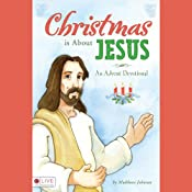 Christmas Is About Jesus: An Advent Devotional | [Mukkove Johnson]
