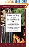 How to Stay Alive in the Woods: A Com...