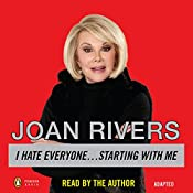 I Hate Everyone...Starting With Me | [Joan Rivers]