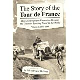 The Story of the Tour de France Volume 1: 1903-1964by Bill McGann