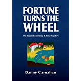 Fortune Turns the Wheel: The Second Sweeney & Rose Mystery