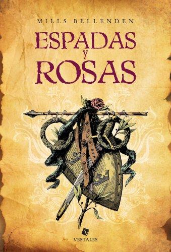 Espadas Y Rosas