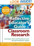 The Reflective Educator's Guide to Cl...