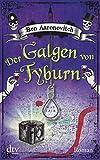 Der Galgen von Tyburn: Roman von Ben Aaronovitch