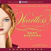 Heartless: Pretty Little Liars #7 | Sara Shepard