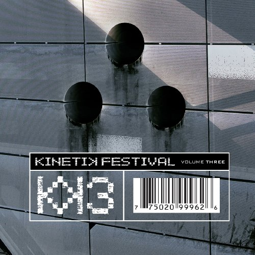 Various Artists - Kinetik Festival - Volume Three (2010) - Zortam Music