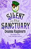 Deanna Raybourn Silent in the Sanctuary (MIRA)