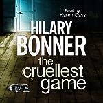 The Cruellest Game | Hilary Bonner