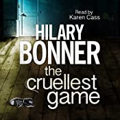 The Cruellest Game | [Hilary Bonner]
