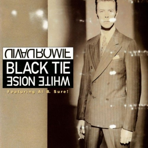 Black Tie White Noise (Radio Edit) (2002 Digital Remaster)