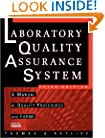 The Laboratory Quality Assurance System: A Manual of Quality Procedures and Forms