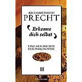 Erkenne dich selbst: Geschichte der Philosophie Bd. 2 (German Edition)