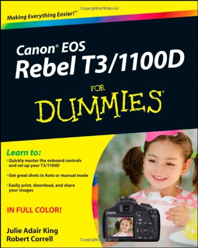 Canon EOS Rebel T3/1100D For Dummies (For Dummies (Computers))