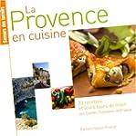 La Provence en cuisine : 33 recettes...