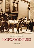 Norwood Pubs (Images of London) (0752438379) by Coulter, John