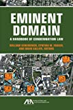 Eminent Domain: A Handbook of Condemnation Law