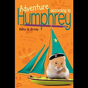 Adventure According to Humphrey | [Betty G. Birney]