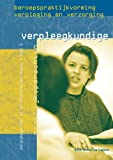 img - for Beroepspraktijkvorming verpleegkundige 1: Zorgcategorie n en differentiaties, niveau 4 (Dutch Edition) book / textbook / text book