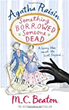 M.C. Beaton Agatha Raisin: Something Borrowed, Someone Dead