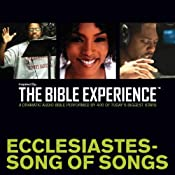 Ecclesiastes - Song of Songs: The Bible Experience | [Inspired By Media Group]