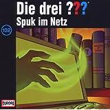 """Folge 132/Spuk im Netzvon """"Die Drei Fragezeichen"""""""