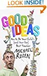Good Ideas: How to be Your Child's (a...