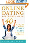 Online Dating For Women Over 40: The...
