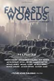 img - for Fantastic Worlds book / textbook / text book