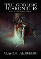 The Godling Chronicles : The Reborn King (Book Six) (English Edition)