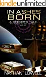 In Ashes Born (A Seeker's Tale From T...
