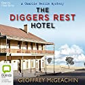 The Diggers Rest Hotel Audiobook by Geoffrey McGeachin Narrated by Peter Byrne