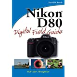 Nikon D80 Digital Field Guideby David D. Busch