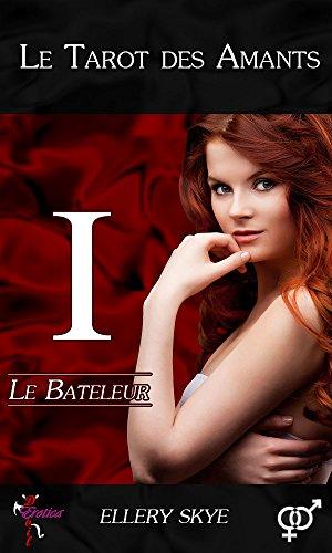 Couverture du livre Le Bateleur (Le Tarot des Amants t. 1)