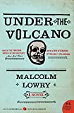 Under the Volcano: A Novel (P.S.) (0061120154) by Lowry, Malcolm