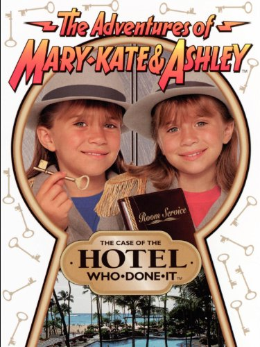 Adventures of Mary-Kate & Ashley: The Case of the Hotel Who Done It