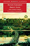 About Love and Other Stories (Oxford World's Classics) (0192802607) by Chekhov, Anton