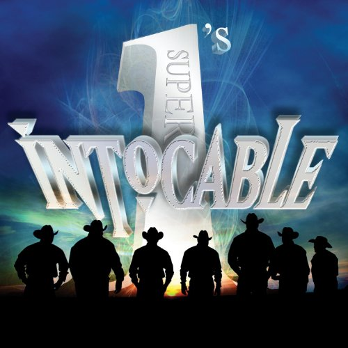 Intocable - Super 1