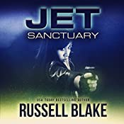 JET - Sanctuary (Book 7) | [Russell Blake]