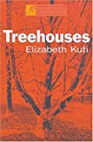 img - for Treehouses (Modern Plays) by Elizabeth Kuti (2000-04-13) book / textbook / text book