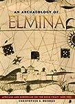 An Archaeology of Elmina: Africans an...