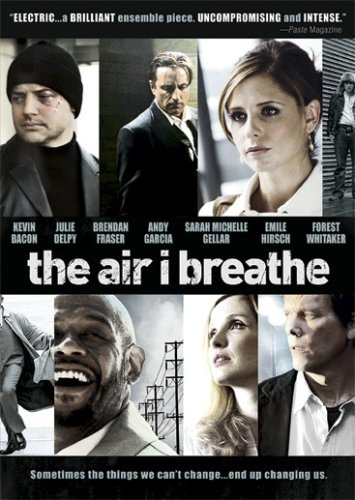 Air I Breathe, The / ������, ������� � ���� (2007)