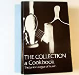 img - for The Collection: A Cookbook book / textbook / text book