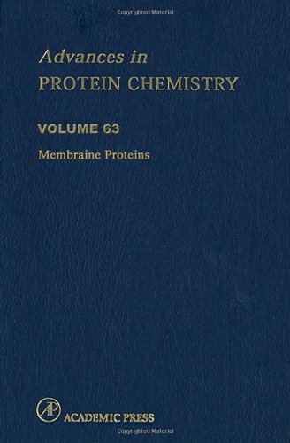 Membrane Proteins, Volume 63 (Advances in Protein Chemistry & Structural Biology)