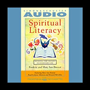 Spiritual Literacy: Reading the Sacred in Everyday Life | [Frederic Brussat, Mary Ann Brussat]