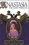 img - for Anastasia: The Lost Princess book / textbook / text book
