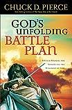 God's Unfolding Battle Plan: A Field Manual for Advancing the Kingdom of God