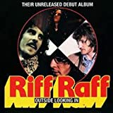 Outside Looking In: THEIR UNRELEASED DEBUT ALBUM by Riff Raff (2008-01-01)
