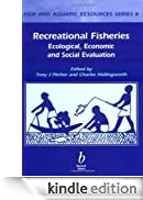 Recreational Fisheries: Ecological, Economic and Social Evaluation: Ecological, Economic, and Social Evaluation (Fish and Aquatic Resources) [Edizione Kindle]
